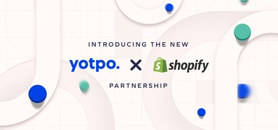 Yotpo and Shopify enter multi-year platform partnership. Accelerated by a strategic investment by Shopify, the eCommerce leaders will co-develop innovative marketing solutions that help brands deepen customer relationships.